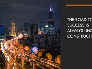 Construction – The Road to Success